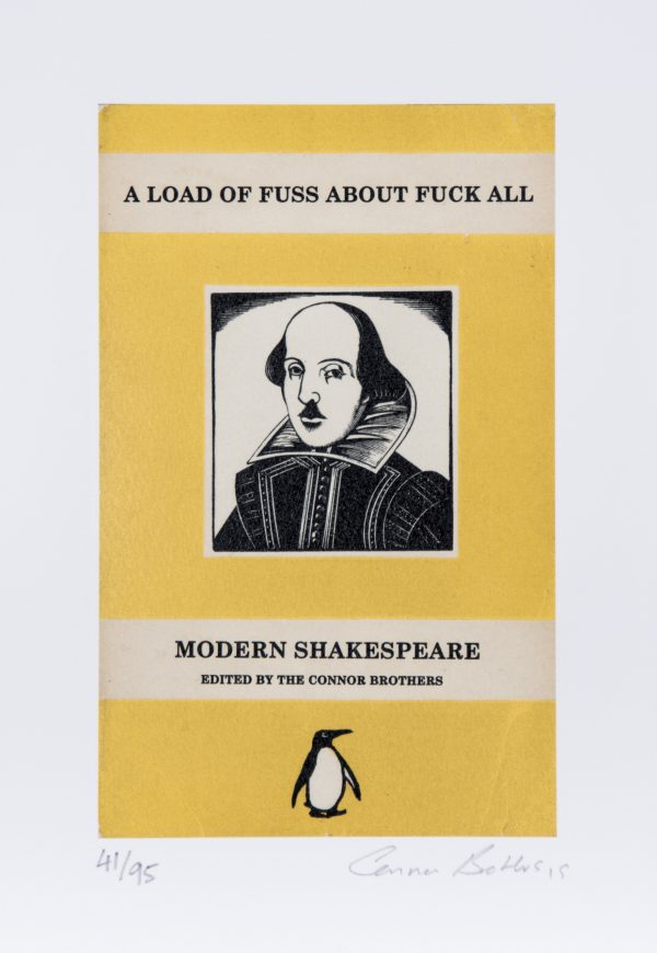 A Great pun on Shakespeare's classic - A Much Ado about Nothing , with the Connor Brothers twist on the theme. the deckeled edge high quality paper measures 16 x 24 cm and the image is 18 x 11.5 cm. hand signed and numbered from an edition of only 95 they when I has the painting of this image , ONE Lady complained to the police that her four year old could be offended when he read it ! The irony of course is that got into newspapers ! The Connor Brothers are Urban Artists working in London and they are without doubt the rising stars of the second to third decade of the century. I am only sad that in a few years I wont be able to afford them.