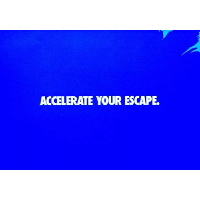 Accelerate your escape