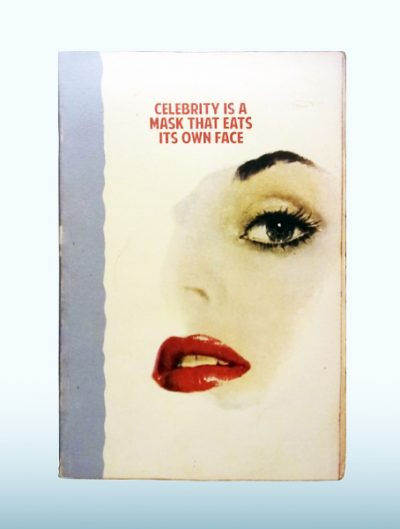 Celebrity is a mask EDITED