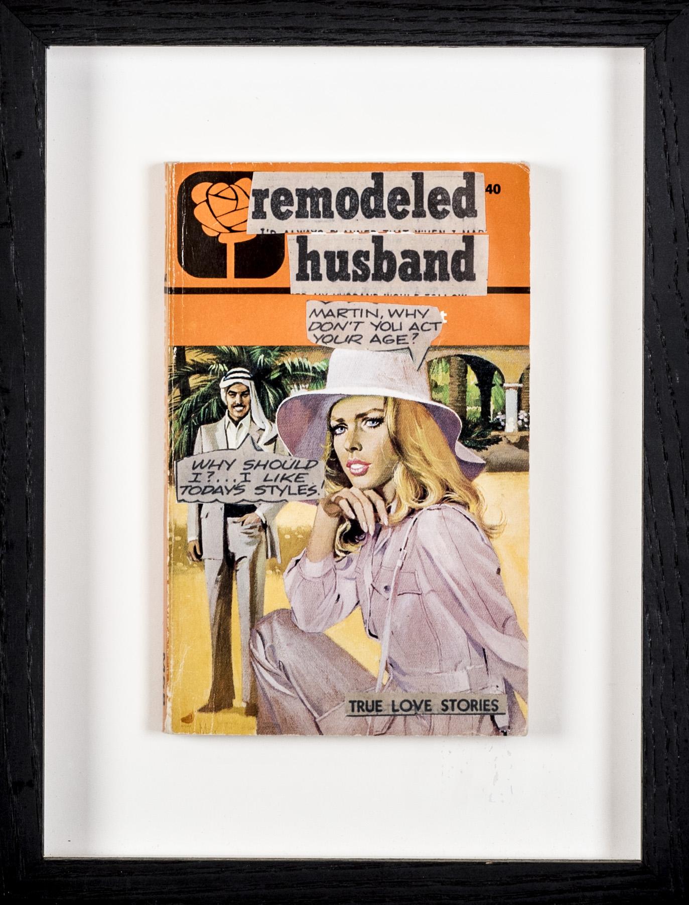 Remodeled husband